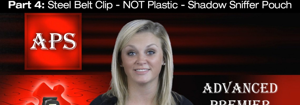 PART# 4 STEEL BELT CLIP - NOT PLASTIC - SHADOW SNIFFER POUCH